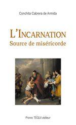 Couverture L'Incarnation, Source de Miséricorde