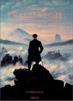 Couverture Caspar David Friedrich et la peinture romantique