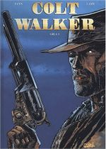Couverture Gila 1/2 - Colt Walker, tome 1