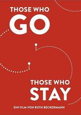 Affiche Those who go those who stay