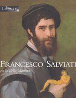 Couverture Francesco Salviati ou la Bella Maniera