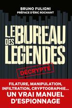 Couverture Le bureau des légendes décrypté