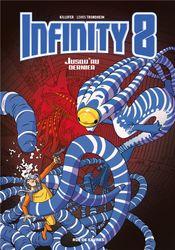 Couverture Jusqu'au dernier - Infinity 8, tome 8