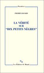 """Couverture La Vérité sur """"Dix petits nègres"""""""