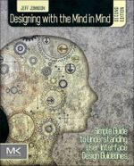 Couverture Designing with the Mind in Mind: Simple Guide to Understanding User Interface Design Rules