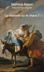 Couverture La Chasteté ou le Chaos ?