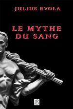 Couverture Le Mythe du sang