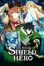 Affiche The Rising of the Shield Hero