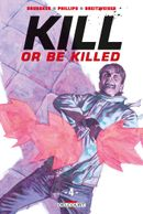Couverture Kill or Be Killed, tome 4