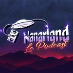 Affiche Nanarland, le podcast