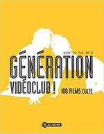 Couverture Génération vidéoclub ! - Back to the 80's