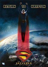 Affiche Superman Returns : Return To Krypton