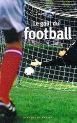 Couverture Le goût du football