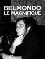 Affiche Belmondo, le magnifique