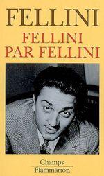 Couverture Fellini par Fellini