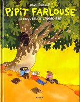 Couverture La Couvée de l'angoisse - Pipit Farlouse, tome 1