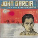 Pochette John Garcia and the Band of Gold