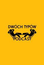 Affiche Dwóch Typów Podcast