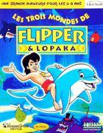 Jaquette Les Trois mondes de Flipper & Lopaka