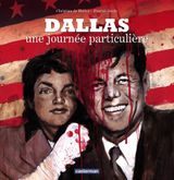 Couverture Dallas : Une journée particulière