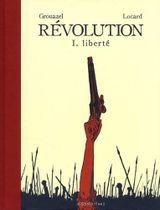 Couverture Liberté - Révolution, tome 1