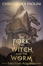 Couverture Christopher Paolini The Fork, the Witch, and the Worm: Tales from Alagaesia, tome 1