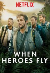 Affiche When Heroes Fly