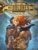 Couverture La Trace des nouveaux pionniers - U.C.C. Dolores, tome 1