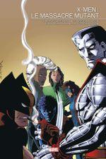 Couverture X-Men : Le Massacre mutant