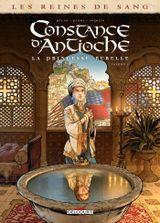 Couverture Constance d'Antioche : La Princesse rebelle, tome 1
