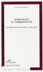Couverture Marginaux et marginalité : les Etats-Unis aux XVIIIe et XIXe siècles