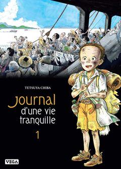 Couverture Journal d'une vie tranquille, tome 1