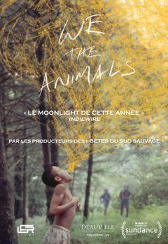 Affiche We The Animals
