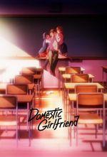 Affiche Domestic Girlfriend