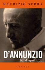Couverture D'Annunzio le magnifique