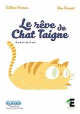 Couverture Le rêve de Chat Taigne