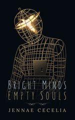 Couverture Bright Minds Empty Souls