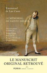 Couverture Le Mémorial de Sainte-Hélène - Le manuscrit retrouvé