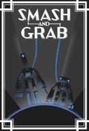 Affiche Smash & Grab
