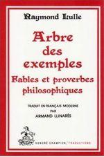 Couverture Arbre des exemples : Fables et proverbes philosophiques
