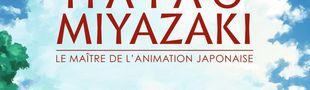 Couverture L'Œuvre de Hayao Miyazaki