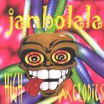 Pochette Jambolala: High Melodies