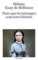 Couverture Parce que les tatouages sont notre histoire