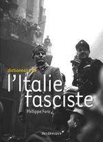 Couverture Dictionnaire de l'italie fasciste