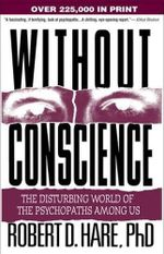 Couverture Without Conscience: The Disturbing World of the Psychopaths Among Us