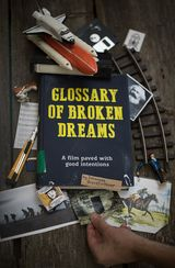 Affiche Glossary Of Broken Dreams
