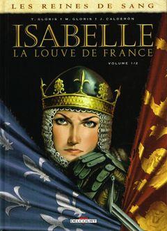 Couverture Isabelle : La Louve de France, tome 1