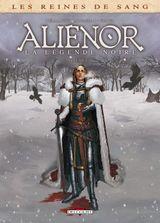 Couverture Aliénor : La Légende noire, tome 2
