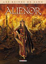 Couverture Aliénor : La Légende noire, tome 1