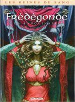 Couverture Frédégonde : La Sanguinaire, tome 2